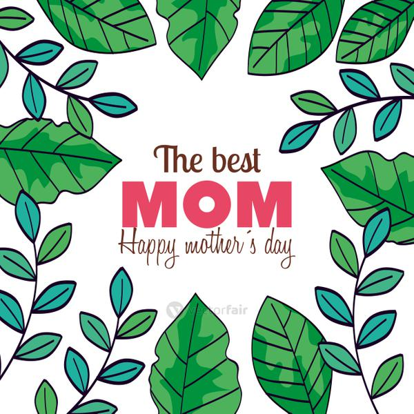 happy mother day card with frame of leafs decoration