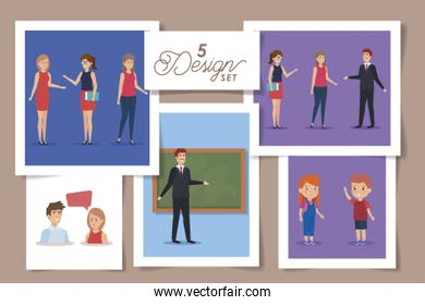 five designs of teachers and students