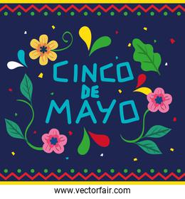 cinco de mayo poster with flowers decoration