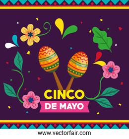 cinco de mayo poster with maracas and flowers decoration