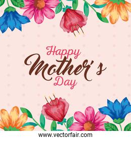 Flowers with leaves of happy mothers day over pointed background vector design