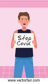 young man with stop covid19 banner character