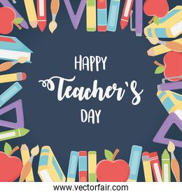 happy teachers day, colorful crayons pencils books apples pens and
