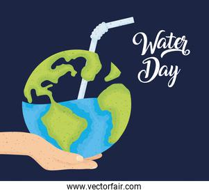 water day poster with hand lifting world planet earth