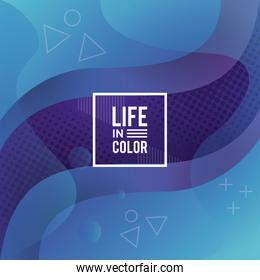 blue waves colors with life in color abstract background