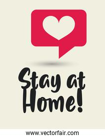 stay at home poster campaign with heart in speech bubble