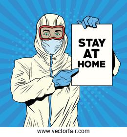man with biosafety suit and stay at home label covid19 pandemic