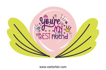 youre my best friend flower decoration card