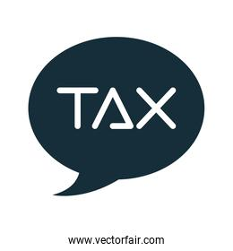 speech bubble with tax word silhouette style