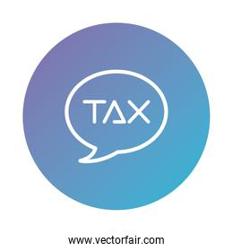 speech bubble with tax word degraded style