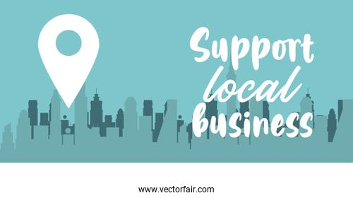 support local business poster with pin location