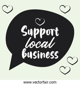 support local business poster with speech bubble