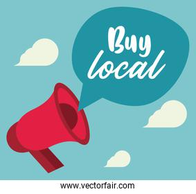 buy local poster with megaphone and speech bubble