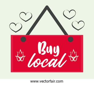 buy local poster with label hanging