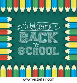 back to school card with pencils colors and chalkboard