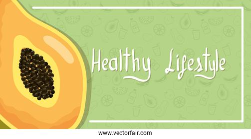 healthy lifestyle lettering and papaya