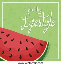 healthy lifestyle lettering and watermelon