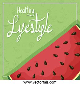 fresh watermelon fruit and healthy lifestyle lettering