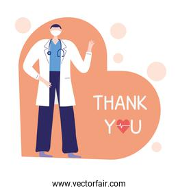 thank you doctors and nurses, physician with mask and stethoscope professional