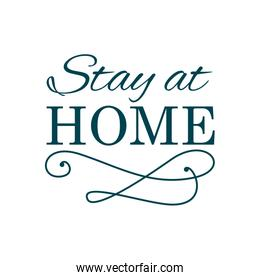 Stay home concept, Lettering typography