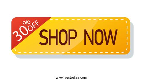 commercial label with shop now lettering and thirty percentage discount