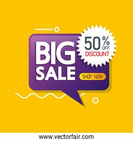 commercial label with big sale lettering in speech bubble and fifty percent discount