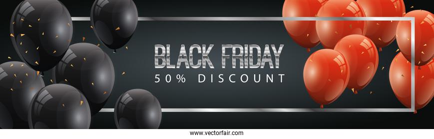 black friday poster and fifty discount with balloons helium decoration
