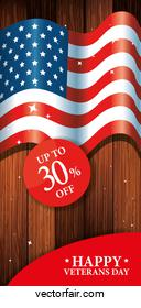 veterans day celebration with thirty discount and flag