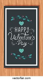 happy valentines day card in wooden background with decoration