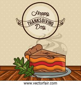 happy thanksgiving day card with sweet cake portion