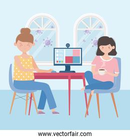 stay at home, meeting online, women with computer talking video