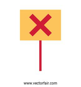 protest banner with x symbol on white background