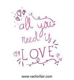 all you need is love lettering isolated icon