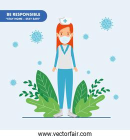 campaign of be responsible stay at home with nurse