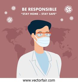 campaign of be responsible stay at home with doctor using face mask