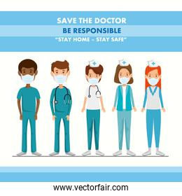 campaign of be responsible stay at home with medical staff