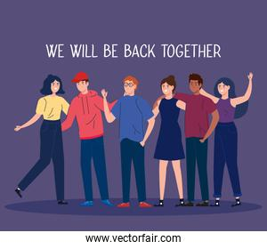 young people with label of we will be back together