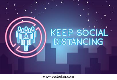 keep social distancing recomendation covid19 neon light