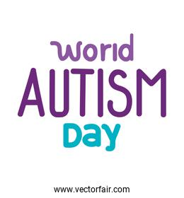 lettering of world autism day