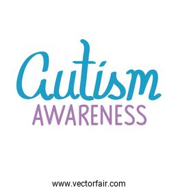 lettering of autism day in white background