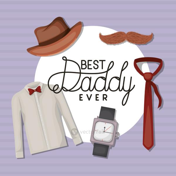 Best daddy ever hat mustache necktie watch and suit vector design