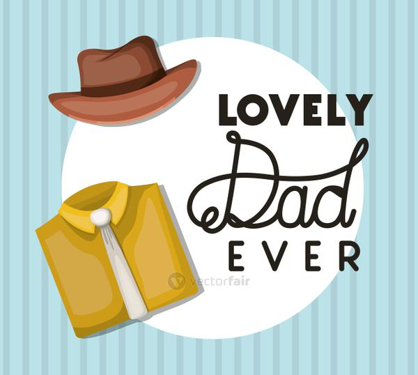 Lovely dad ever hat and shirt with necktie vector design