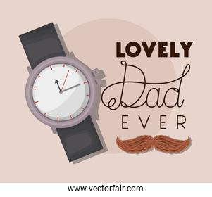 Lovely dad ever watch and mustache vector design