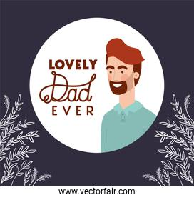Lovely dad ever text man cartoon and leaves vector design