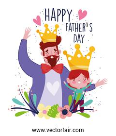 happy fathers day, celebrating dad and son with crowns and flwoers decoration