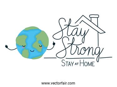 kawaii world cartoon and stay strong and at home text vector design