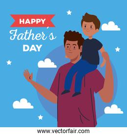 happy fathers day greeting card and dad carrying son