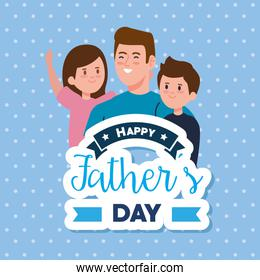 happy fathers day greeting card with dad and children
