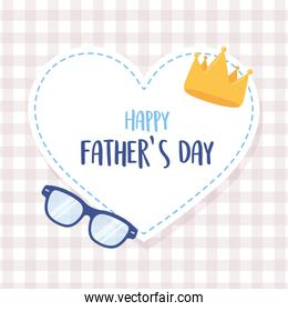 happy fathers day, crown and glasses in heart love sticker