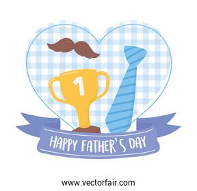 happy fathers day, necktie moustache and trophy on heart love